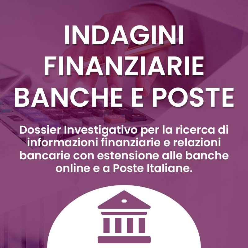 Indagini finanziarie banche e poste